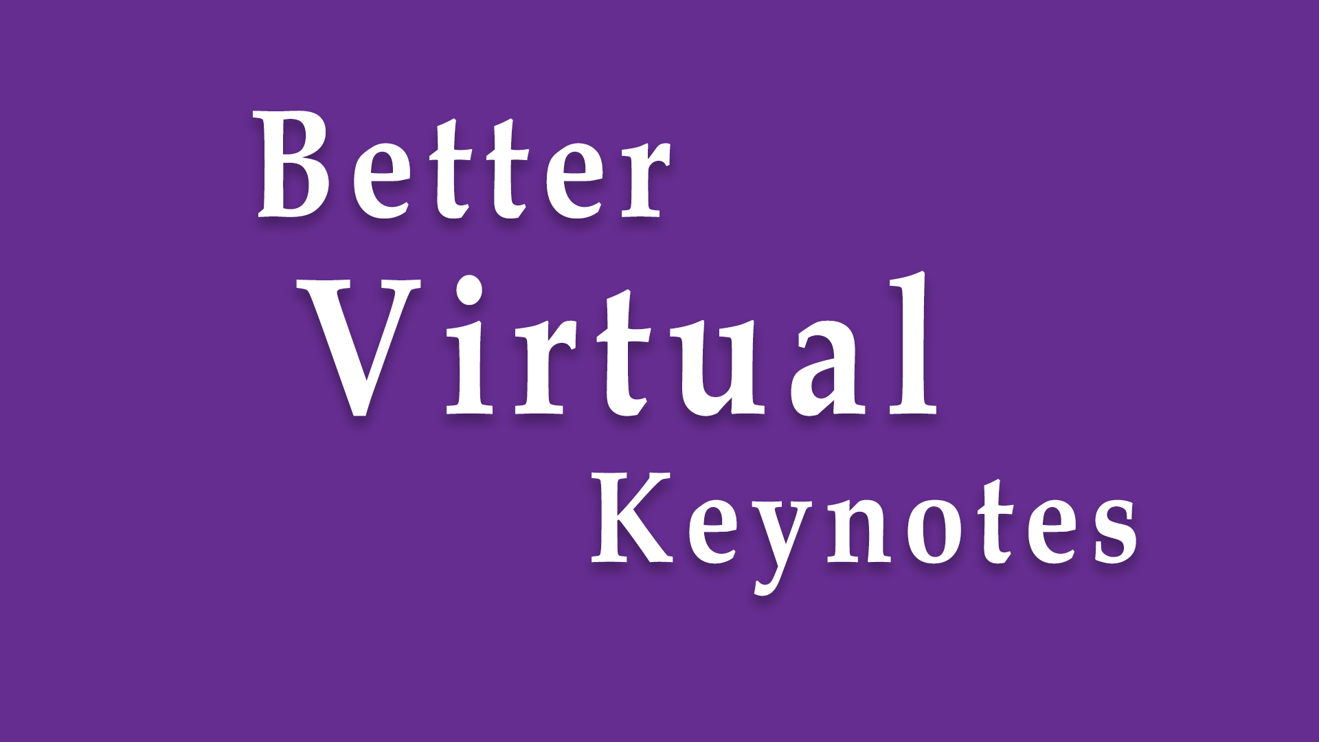 Guess What? Your Keynote Presentation For A Virtual Meeting Isn't Going To Work.